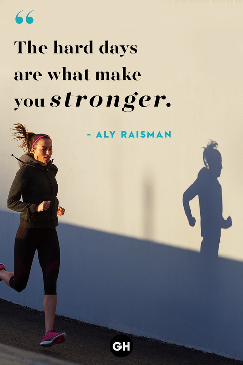 """The hard days are what make you stronger."" -Aly Raisman"