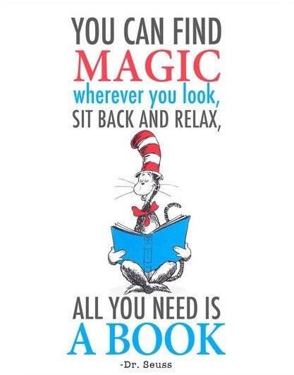 You can find magic wherever you look, sit back and relax, all you need is a book.