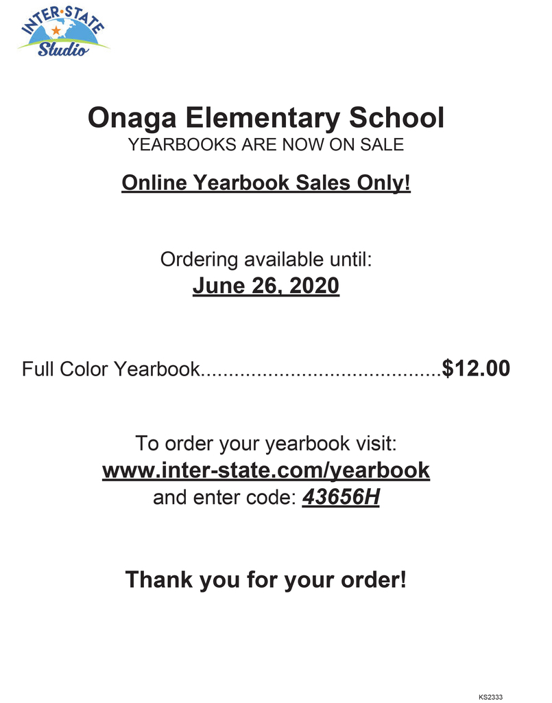 Elementary and Jr. High Yearbooks can be ordered online! https://inter-state.com/yearbook enter code: 43656H